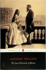 The Last Chronicle of Barset - Anthony Trollope, Sophie Gilmartin (ISBN 9780140437522)