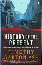 History of the Present - Timothy Garton Ash (ISBN 9780140283181)