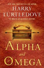 Alpha and omega - Harry Turtledove (ISBN 9780399181498)
