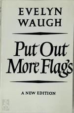 Put Out More Flags - Evelyn Waugh (ISBN 9780413520203)