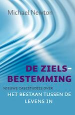 De zielsbestemming - Michael Newton (ISBN 9789069639666)