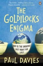 The Goldilocks Enigma - Paul Davies