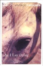 As I Lay Dying - william faulkner (ISBN 9780099479314)