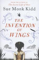 The Invention of Wings - Sue Monk Kidd (ISBN 9781472212740)