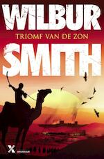 Triomf van de zon - Wilbur Smith (ISBN 9789401600842)