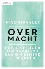 Over macht - Niccolò Machiavelli (ISBN 9789025303402)