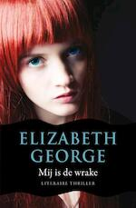 Mij is de wrake - Elizabeth George (ISBN 9789046114308)