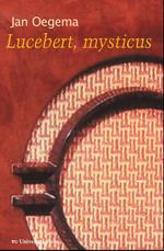 Lucebert, mysticus - Jan Oegema (ISBN 9789086596102)