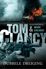 Dubbele dreiging - Tom Clancy, Mark Greaney (ISBN 9789044969306)