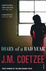 Diary of a Bad Year - JM Coetzee (ISBN 9780099516194)