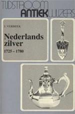 Nederlands zilver, 1725-1780 - J. Verbeek (ISBN 9789060877821)