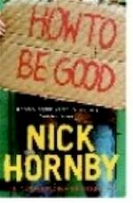 How to be good - Nick Hornby (ISBN 9780140287011)