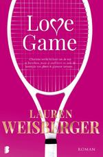 Love game - Lauren Weisberger (ISBN 9789022576885)