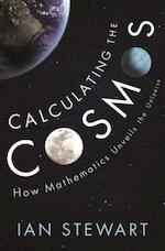 Calculating the Cosmos - ian stewart (ISBN 9781781257180)