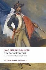 Discourse on Political Economy and the Social Contract - Jean-Jacques Rousseau