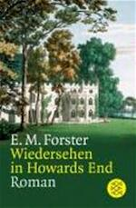Wiedersehen in Howards End - Edward Morgan Forster