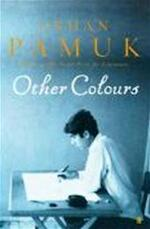 Other Colours - Orhan Pamuk (ISBN 9780571237647)