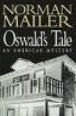 Oswald's tale - Norman Mailer (ISBN 9780316876209)