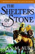 The Shelters of Stone - Jean M. Auel (ISBN 9780609610596)