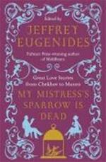 My Mistress's Sparrow is Dead - Unknown (ISBN 9780007291106)