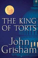The king of torts - John Grisham (ISBN 9780385508049)