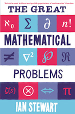 Great Mathematical Problems - Ian Stewart (ISBN 9781846683374)