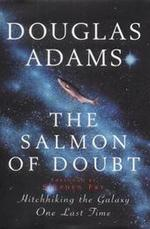 The salmon of doubt - Douglas Adams (ISBN 9780333766576)