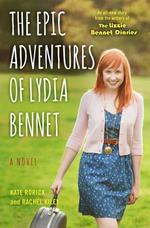 The Epic Adventures of Lydia Bennet - Kate Rorick, Rachel Kiley (ISBN 9781476763231)