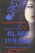 The Morganville Vampires Glass Houses - Rachel Caine (ISBN 9780749040895)