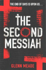 The Second Messiah - Glenn Meade (ISBN 9780099558255)