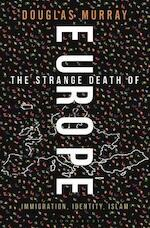Europe: An Obituary - Douglas Murray (ISBN 9781472942241)