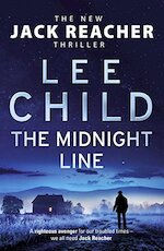 The Midnight Line - Lee Child (ISBN 9780857503954)