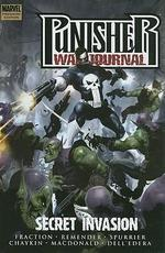 Punisher war journal: Secret Invasion - Fraction, Remender, Spurrier, Chaykin, Macdonald, Dell'Edera (ISBN 9780785131489)