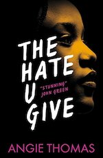 The Hate U Give - Angie Thomas (ISBN 9781406372151)