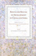Roots and Routes of Development in China and India - Jos J. L. Gommans, Harriet Thelma Zurndorfer (ISBN 9789004170605)