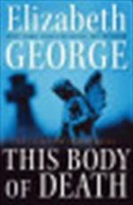 This Body of Death - Elizabeth George (ISBN 9780061160882)