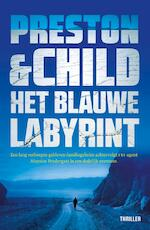Het blauwe labyrint (POD) - Preston & Child (ISBN 9789024582099)