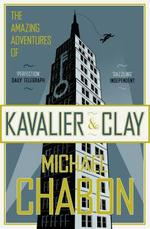 The amazing adventures of Kavalier & Clay - michael chabon (ISBN 9781841154930)