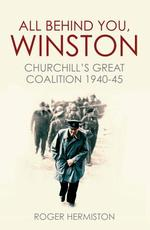 All Behind You, Winston - Roger Hermiston (ISBN 9781781316641)