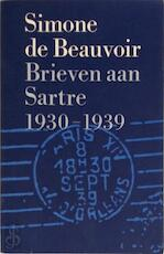 Brieven aan Sartre - deel 1: 1930 - 1939 - Simone de Beauvoir, Sylvie Le Bon de Beauvoir, Truus Boot