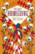 Homegoing - yaa gyasi (ISBN 9780241980446)