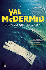 Eenzame prooi (Tony Hill 10) - Val McDermid (ISBN 9789024580774)