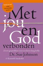 Met jou en God verbonden - Sue Johnson, Kenneth Sanderfer (ISBN 9789021569369)