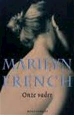Onze vader - Marilyn French (ISBN 9789029071260)