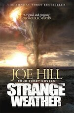 Strange Weather - joe hill (ISBN 9781473221192)