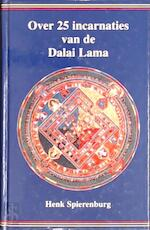 Over 25 incarnaties van de Dalai Lama - H. Spierenburg (ISBN 9789020281996)