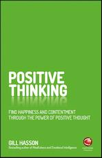 Positive Thinking - gill hasson (ISBN 9780857086839)