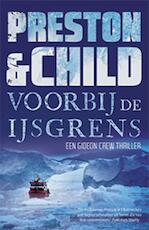 Voorbij de ijsgrens - Preston & Child (ISBN 9789021022864)