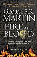 Fire and Blood - george r. r. martin (ISBN 9780008307738)