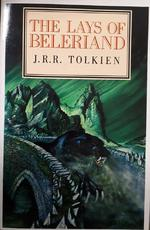 The Lays of Beleriand - John Ronald Reuel Tolkien, Christopher Tolkien